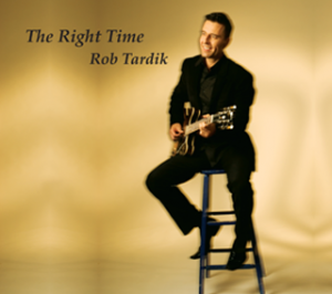 THE RIGHT TIME - Rob's 2nd CD release in 2009
